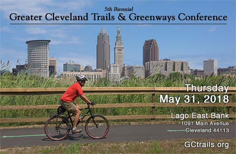 Greater Cleveland Trails & Greenways Conference May 31, 2018